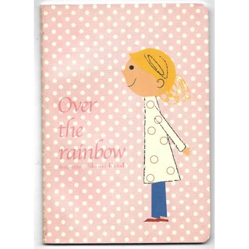 Caderno Over The Rainbow Coleção SHINZI KATOH